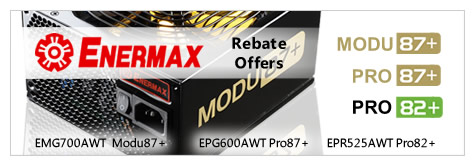 Enermax 2012 MIR Offers. Image shows Enermax logo, and wording 'Rebate Offers', also PSU image of Modu87+. Click for more details on Enermax and other quiet PSUs.