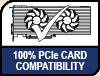 100% PCIe Card Compatibility